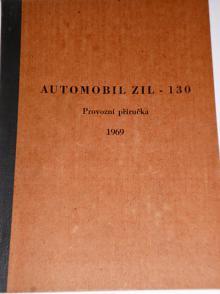 ZIL 130 - provozní příručka - 1969