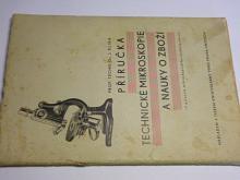 Příručka technické mikroskopie a nauky o zboží - 1936