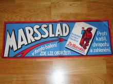 Marsslad - proti kašli, chrapotu a zahlenění - plakát