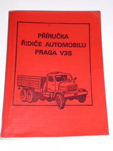 Praga V3S - příručka pro řidiče automobilu - MNO - 1984