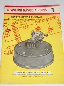 Krystalový přijimač - stavební návod a popis 1 - Sláva Nečásek - 1961