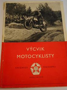 Výcvik motocyklisty - G. I. Kukuškin - 1952