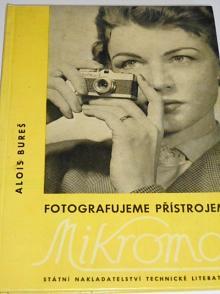 Fotografujeme přístrojem Mikroma - Alois Bureš - 1959