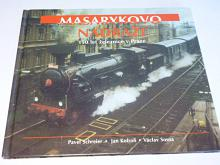 Masarykovo nádraží - 150 let železnice v Praze - 1995