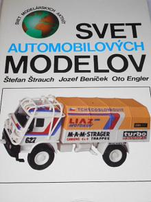Svet automobilových modelov - Štefan Štrauch, Jozef Beníček, Oto Engler - 1991