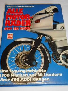 Alle Motorräder 1894 bis heute - Erwin Tragatsch - 1982