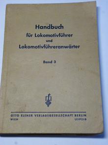Handbuch für Lokomotivführer und Lokomotivführeranwärter