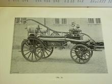 Hasičství - učebnice pro hasičský sbor král. hl. města Prahy - 1899 - Vejdělek