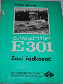 Schwadmäher E 301 - žací řádkovač - servisní příručka - 1973 - Fortschritt