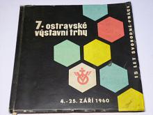 7. Ostravské výstavní trhy - katalog - 1960