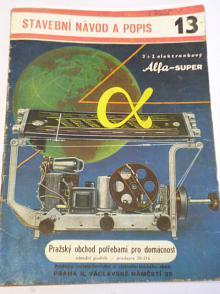 Alfa - 3 + 2 elektronkový superhet