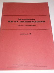 Internationaler Waffen - Erkennungsdienst - Faustfeuerwaffen