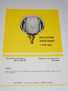 Autopal - pracovní světlomet průměr 110 mm - prospekt