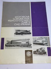 ČKD - motorová lokomotiva 1524 Có-Có 1350 ČME 3 - prospekt