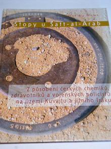 Stopy u Šatt-al-Arab - Vladimír Marek - 2007