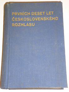 Prvních deset let Československého rozhlasu - 1935