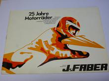 J. Faber - 25 Jahre Motorräder - 1948 - 1973 - prospekt