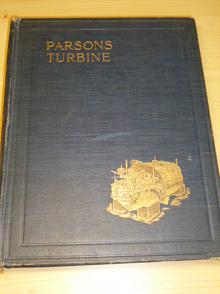 The evolution of the Parsons steam turbine - Richardson - 1911