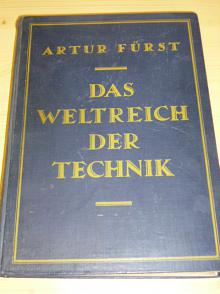 Das Weltreich der Technik 1,2,2 Band - Artur Fürst - 1923-6