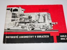 Motorové lokomotivy v obrazech 444.0  444.1 - 1969