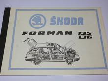Škoda Forman 135, 136 - katalog náhradních dílů - 1991