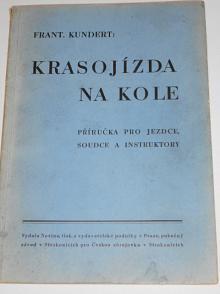Krasojízda na kole - František Kundert - 1941