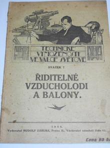 Řiditelné vzducholodi a balony - Pavel Beneš - 1915