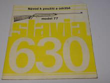 Slavia 630 model 77 - návod k použití a údržbě