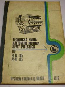 Technická kniha naftového motora SEMT Pielstick