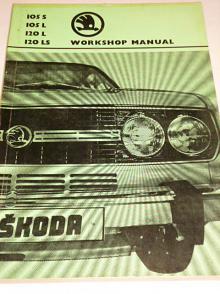 Škoda 105 S, 105 L, 120 L, 120 LS - Workshop manual - 1976