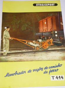 Maobrador de vagóes de caminho de ferro T 414 - prospekt