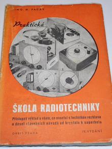 Praktická škola radiotechniky - Miroslav Pacák - 1943