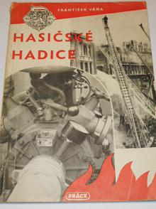 Hasičské hadice - František Váňa - 1951