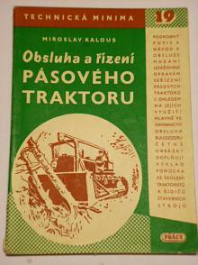 Obsluha a řízení pásového traktoru - Miroslav Kalous - 1951