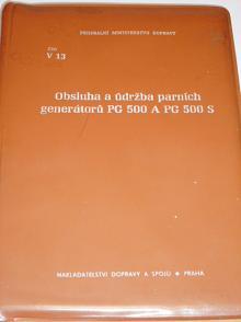 ČSD - Obsluha a údržba parních generátorů PG 500 a PG 500 S - 1974 - ČSD V 13
