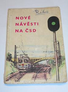 Nové návěsti na ČSD - 1963 - Karel Pilař