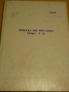 Príručka pre prevádzku tanku T-72 - 1981