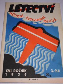 Letectví 1/1936 - měsíční ilustrovaná revue - XVI. ročník