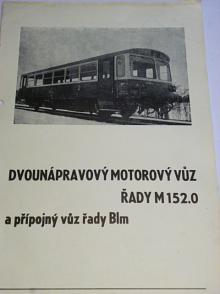 Dvounápravový motorový vůz řady M 152.0 a přípojný vůz Blm