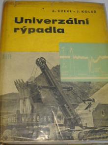 Univerzální rýpadla - Zdeněk Cvekl, Jaroslav Kolář - 1963