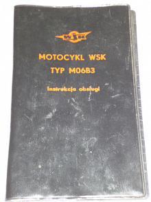 Motocykl WSK Typ M06B3 - Instrukcja obslugi - 1975