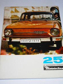 Mototechna - 25 let národního podniku - 1949 - 1974