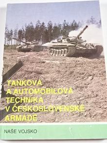 Tanková a automobilová technika v Československé armádě - Vratislav Kelner - 1992