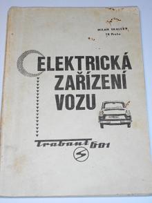 Elektrická zařízení vozu Trabant 601 - Milan Skalský - 1974
