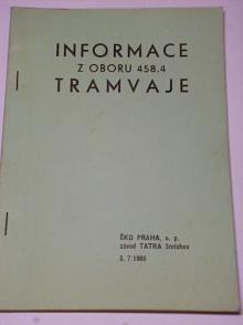 Informace z oboru 458.4 tramvaje - 7/1986