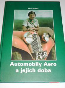 Automobily Aero a jejich doba - Karel Jičínský - 2001