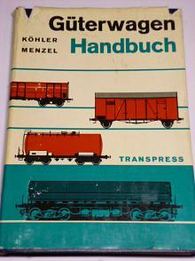 Güterwagen Handbuch - Köhler, Menzel - 1966