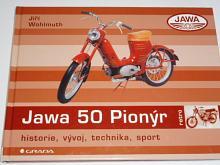 JAWA 50 Pionýr - historie, vývoj, technika, sport - Jiří Wohlmuth - 2007