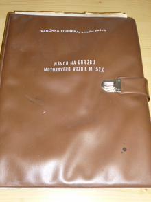 Návod na údržbu motorového vozu ř. M 152.0 - 1975 - Vagónka Studánka - Tatra