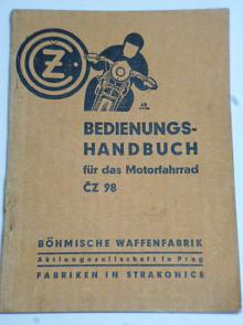 ČZ 98 - Bedienungs - Handbuch für das Motorfahrrad - 1937